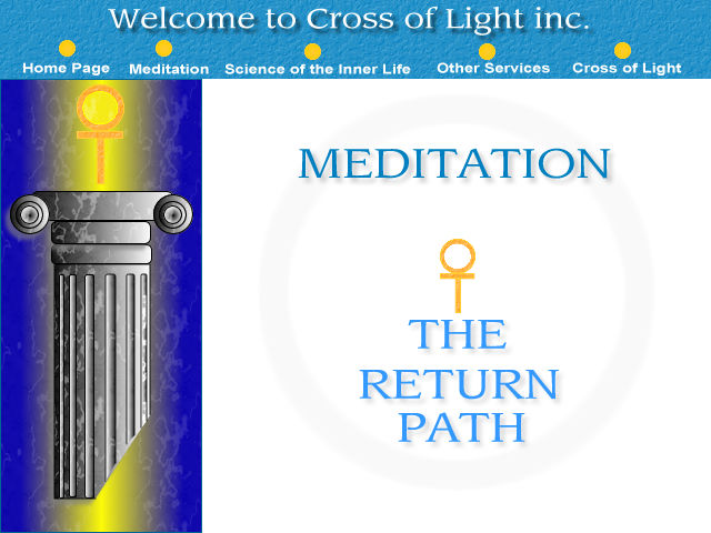 Welcome to Cross of Light Inc. which provides meditation - the return path - and other services in Toowoomba